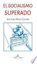 libro El Socialismo Superado
