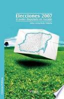 Elecciones 2007. El Poder Disputado En Yucatán