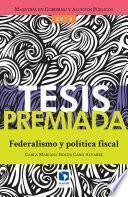 Federalismo Y Política Fiscal