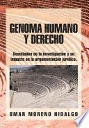 Genoma Humano Y Derecho
