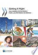 libro Getting It Right Una Agenda Estratégica Para Las Reformas En México