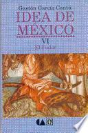 Idea De México: El Poder