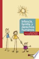 libro Infancia, Familia Y Derechos Humanos
