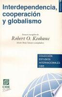 libro Interdependencia, Cooperación Y Globalismo. Ensayos Escogidos De Robert O. Keohane
