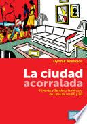 libro La Ciudad Acorralada