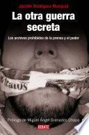 libro La Otra Guerra Secreta