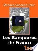 libro Los Banqueros De Franco
