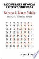 libro Nacionalidades Históricas Y Regiones Sin Historia
