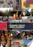 Realidades Y Debates Sobre El Desarrollo