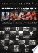 Resistencia Y Cambio En La Unam