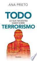 libro Todo Lo Que Necesitás Saber Sobre Terrorismo