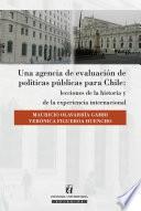 Una Agencia De Evaluación De Políticas Públicas Para Chile: