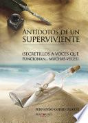 libro Antídotos De Un Superviviente