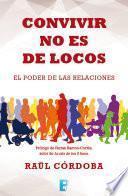 libro Convivir No Es De Locos