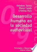 libro Desarrollo Humano En La Sociedad Audiovisual