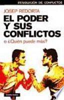 libro El Poder Y Sus Conflictos, O, Quién Puede Más?