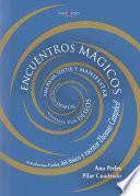 Encuentros Mágicos Para Pensar, Sentir Y Manifestar Todos Tus Deseos