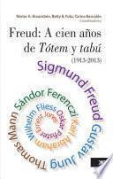 libro Freud: A Cien Años De Tótem Y Tabú