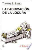 libro La Fabricación De La Locura
