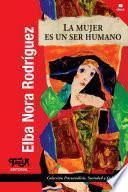 libro La Mujer Es Un Ser Humano