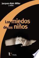 libro Los Miedos De Los Niños