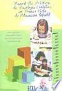 Manual De Prácticas De Psicología Evolutiva En Primer Ciclo De Educación Infantil