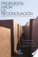 Propuesta Hacia La Reconciliación