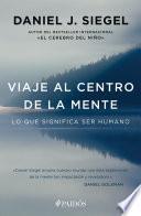 Viaje Al Centro De La Mente (edición Mexicana)