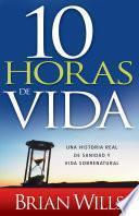 libro 10 Horas De Vida