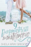 9 Pensamientos Que Pueden Cambiar Su Matrimonio /nine Thoughts That Can Change Your Marriage