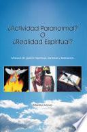 libro ¿actividad Paranormal? O ¿realidad Espiritual?