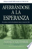 libro Aferrándose A La Esperanza