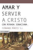 libro Amar Y Servir A Cristo