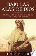 libro Bajo Las Alas De Dios