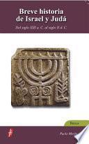 Breve Historia De Israel Y De Judá