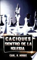 libro Caciques Dentro De La Iglesia