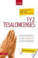 Comentario Bíblico Con Aplicación Nvi 1 Y 2 Tesalonicenses