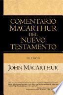 libro Comentario Macarthur Del Nuevo Testamento: Filemón