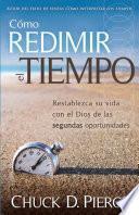 Como Redimir El Tiempo = Redeeming The Time