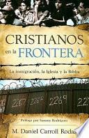 libro Cristianos En La Frontera