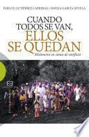 libro Cuando Todos Se Van, Ellos Se Quedan