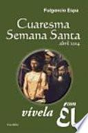 libro Cuaresma Semana Santa 2014, Vívela Con Él