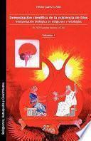 libro Demostracin Cientfica De La Existencia De Dios. Interpretacin Biolgica De Religiones Y Mitologas. Volumen I