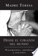 Desde El Corazon Del Mundo / In The Heart Of The World