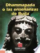 Dhammapada O Las Enseñanzas De Buda