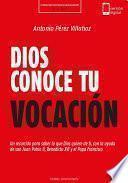 Dios Conoce Tu Vocación