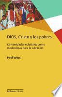 libro Dios, Cristo Y Los Pobres