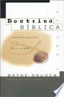 libro Doctrina Biblica: Ensenanzas Esenciales De La Fe Cristiana