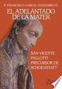 libro El Adelantado De La Mater
