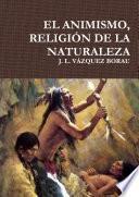 libro El Animismo, ReligiÓn De La Naturaleza